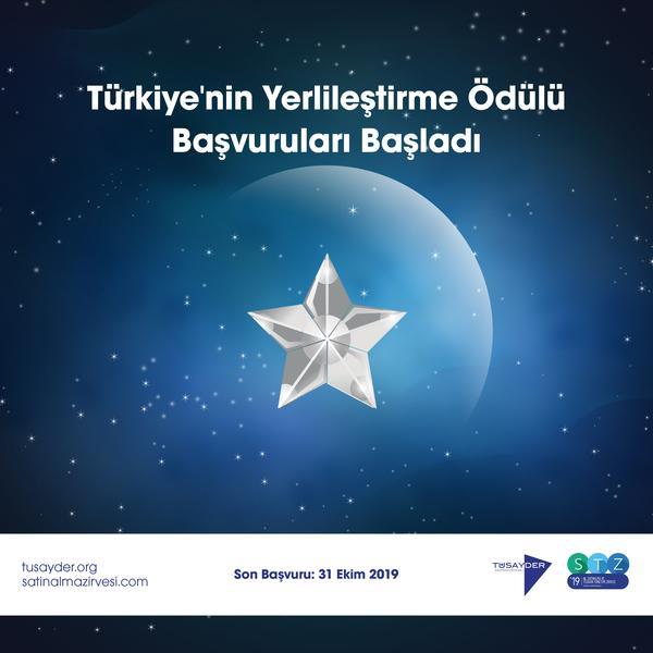 """Türkiye'nin """"Yerlileştirme Ödülü"""" başvuruları başladı."""