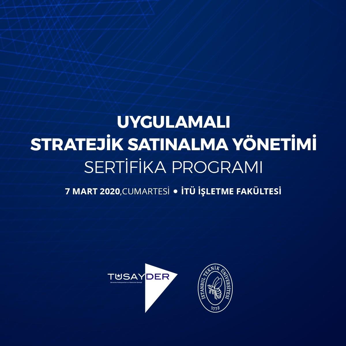 Uygulamalı Stratejik Satınalma Yöneticiliği Sertifika Programı 2020'de Başlıyor